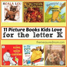 Letter of the Week Book List: Books to read for Letter K - part of a regular series of books for each letter...themeasuredmom.com