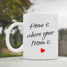 Home is where your Mom is Cute Funny 11oz Ceramic Coffee Mug Cup JS Artworks http://www.amazon.com/dp/B00N4WOVH4/ref=cm_sw_r_pi_dp_lpjeub021VXS0