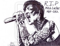 R.I.P Mitch Lucker by peacmaker