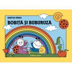 Bobita si Buburuza - Bartos Erika; Varsta 1+; Serie de poveşti care au loc într-o mică pădure, personajele fiind o mână de prieteni, o frumoasă comunitate a unor gândăcei simpatici. Personajele principale sunt Bobiţă, băieţelul melc, şi Buburuză, fetiţa mămăruţă. Povestirile descriu mici întâmplări din viaţa de zi cu zi a personajelor, în care dragostea şi respectul faţă de natură ocupă un loc important. Acest volum include povestile: Prietenia si Curcubeul. Princess Peach, Comics, Kids, Fictional Characters, Erika, Baby Books, Character, Woods, Young Children