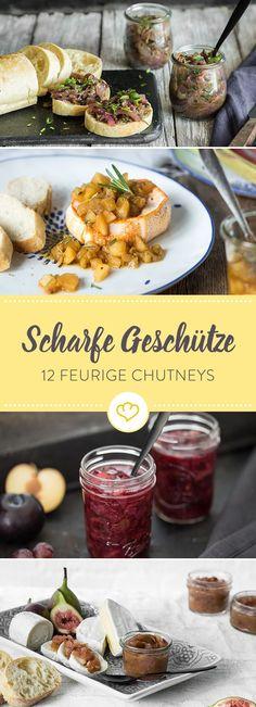 Mit diesen 12 Chutney-Rezepten liegst du immer richtig: Zur Grillparty, zum Braten, auf deiner Käseplatte, mit Brot oder alles Geschenk.
