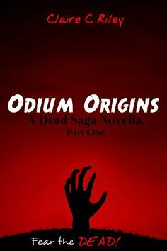 Odium Origins. A Dead Saga Novella. Part One. by Claire C Riley, http://www.amazon.com/dp/B00HJ4R9MC/ref=cm_sw_r_pi_dp_GvcVsb1Z3M52E