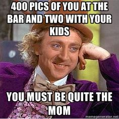 Oh, Sarcastic Wonka sometimes you just so nail it!  @Tori Alcala-Martini