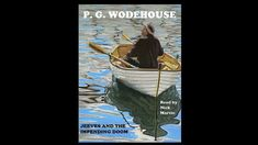 P. G. Wodehouse, Jeeves and the Impending Doom. Short story audiobook, r... Life Plan, Audiobook, Short Stories, Fiction, Reading, Books, Movie Posters, Libros, Book