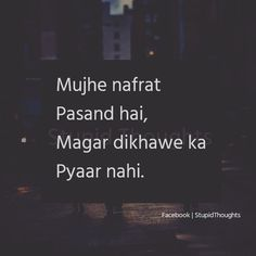 Thii Mere cousin sis bhot jaza piyaar krne ka dikhawa krti h Shyari Quotes, Hurt Quotes, Life Quotes, Qoutes, Mixed Feelings Quotes, Attitude Quotes, Deep Words, True Words, Gulzar Quotes