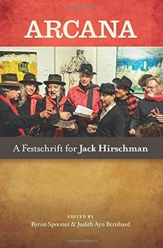 Arcana:  A Festschrift for Jack Hirschman by Jack Hirschman
