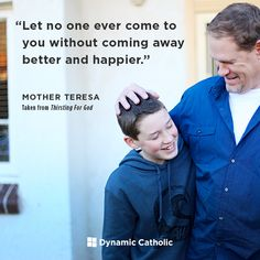 Let no one ever come to you without coming away better and happier #MotherTeresa #DailyReflection http://ow.ly/i3z730hsvIA