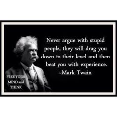 Mark Twain lived. That is a really good thing for all of us.