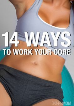 These exercises are great for your midsection.