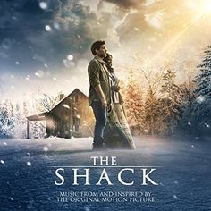 The Shack: Music From and Inspired By the Original Motion