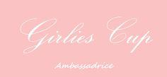Ambassadrice Girlies Cup