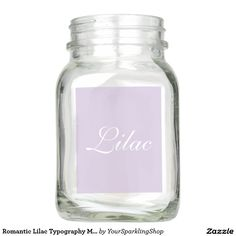Romantic Lilac Typography Mason Jar