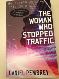 Just got my copy of a fantastic book - which also contains my first published review excerpt! I highly recommend The Woman Who Stopped Traffic by Daniel Pembrey