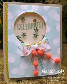 Canopy Crafts: Celebrate Today for The Paper Players {PP226} - SU - balloon framelits, birthday, bow builder, celebrate today