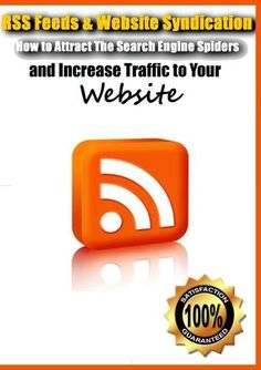 RSS Feeds & Website Syndication- How to Attract The Search Engine Spiders and Increase Traffic to Your Website Internet Marketing Video Course http://www.amazon.com/dp/B003KK5AVQ/ref=cm_sw_r_pi_dp_b6Msub0K1A4VD