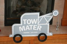 Tow Mater sign I made for my son's 2nd Birthday Cars Party
