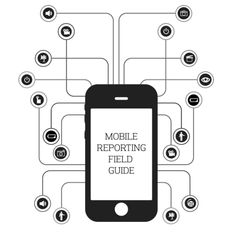 UC Berkeley launches Mobile Reporting Field Guide