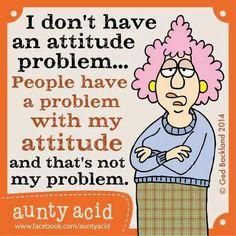 Attitude not a problem