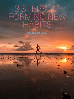 3 Steps to Forming New Habits