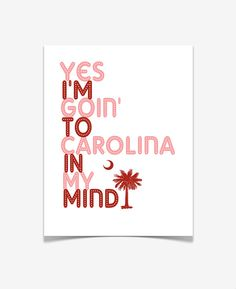 Yes I'm going to Carolina in my mind // yeahTHATgreenville Kinds Of Music, Music Love, Music Is Life, Taylor Songs, Lyrics To Live By, Youre My Person, Down South, Quote Posters, South Carolina Gamecocks