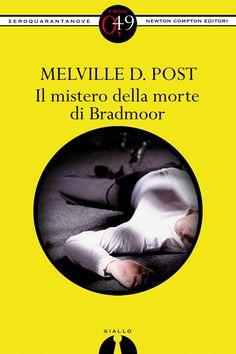 http://ebookstore.newtoncompton.com/il-mistero-della-morte-di-bradmoor