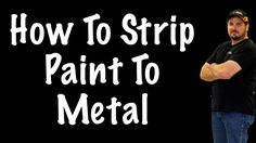 Q&A How Do I Strip My Car Paint To Metal?