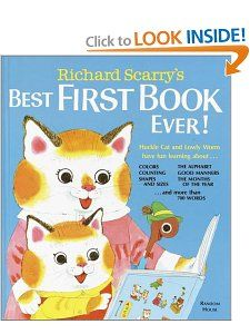 Richard Scarrys Best First Book Ever!