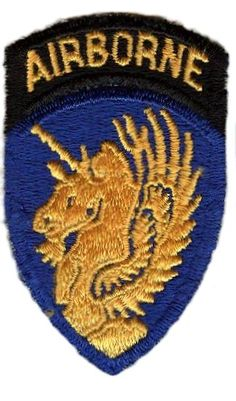 "Nickname:    None recorded. .......  Shoulder Patch: A winged gold unicorn on a blue shield. Just over the patch is a black tab with ""Airborne"" in gold. Tradition associates the unicorn with qualities of virtue, courage and strength. It is winged for air travel. The blue represents Infantry and the sky. ........  History:  In World War I, the Division was an Infantry division, organized July, 1918, at Camp (now Port) Lewis. It completed training and was ready for"