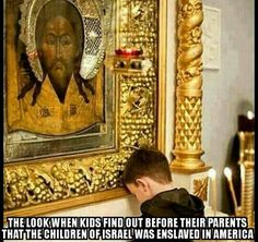The Children of Israel were enslaved in America