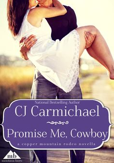 Free Kindle Book For A Limited Time : Promise Me, Cowboy (Copper Mountain Rodeo) by CJ Carmichael Free Books To Read, Free Kindle Books, Free Ebooks, Rodeo Events, Copper Mountain, Beautiful Cover, Book Nooks, I Promise, Romance Books