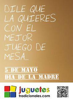 ¿Cómo vas a decirle a mamá que la quieres? Díselo con un buen juego de mesa... www.juguetestradicionales.com