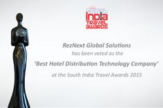 "South India Travel Awards 2015 has voted RezNext as the ""Best Hotel Distribution Technology Company"""
