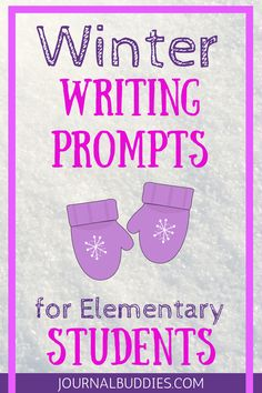 Elementary Writing Winter Journal Prompts