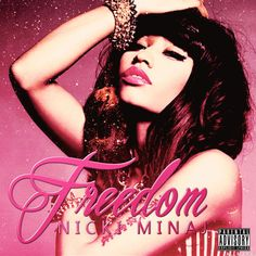 Nicki Minaj just released her new song 'Freedom' as part of their second album 'Pink Friday: Roman Reloaded - The Re-Up'. 29 rapper recently received the 'MOBO' for best international artist. http://www.goear.com/listen/b704d68/freedom-nicki-minaj