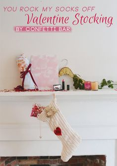 You Rock My Socks Off Valentine Stocking with Confetti Bar