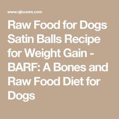 Rockin Md Aussies Satin Balls Recipe Great Recipe For Underweight Senior Rescue Or Picky