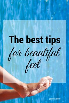 Five Tips for Beautiful Feet