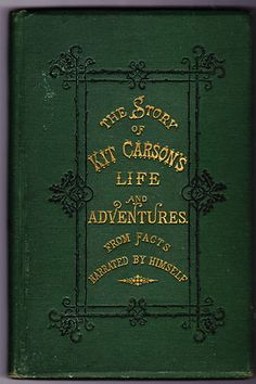THE STORY OF KIT CARSON'S LIFE AND ADVENTURES, SALESMAN SAMPLE BOOK VERSION | eBay
