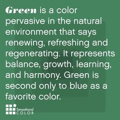 Color Meaning of Green Explained; symbolism, psychology, word associations, intrigue facts about green and how to use nature's favorite color effectively. World Of Color, Color Of Life, Go Green, Green Colors, Green Eyes, My Favorite Color, My Favorite Things, Color Meanings, Color Psychology