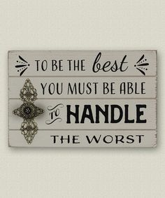 Another great find on #zulily! 'To Be the Best' Wood Wall Sign #zulilyfinds