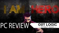 I am the Hero - Logic Review