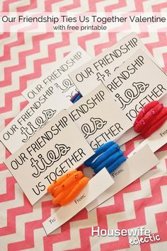 Our Friendship Ties Us Together Valentine with Free Printable