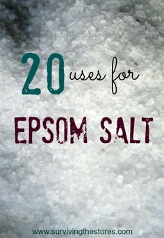 20 Ways to Use Epsom Salt.  Detox baths, helping plants, keeping away garden critters - there are so many ways to use this stuff!!
