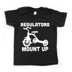 Baby Gift. Regulators Mount Up Baby Toddler Kids Tee 90s Rap tee. Baby Boy Clothes. Toddler gift. Boys tees. Makes for the perfect baby shower