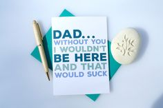 "Funny Father's Day card...but would be even better if it came ""from the baby."""