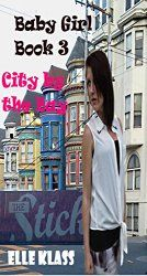 Baby Girl Book 3: City by the Bay http://www.bookmuni.com/2014/07/baby-girl-book-3-city-by-bay.html