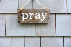 Pray Rustic Sign by HomesteadDesign on Etsy