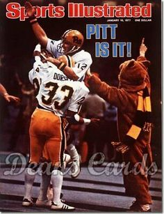 Sports Illustrated - 1977 Pittsburgh - NCAA Division I Champions! Super Bowl XI was played on 1 Issue of the Greatest Season in Pittsburgh Panther History! Pittsburgh Sports, University Of Pittsburgh, Pittsburgh City, Pitt Panthers, Panthers Football, Sports Magazine Covers, Tony Dorsett, College Football Players, Sports Illustrated Covers