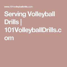 Serving Volleyball Drills   101VolleyballDrills.com