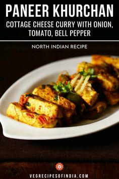 This North Indian recipe for paneer khurchan is one that is made all over and everyone has their own recipes for it. This paneer curry with onion, tomato, and bell pepper base is delicious as it's not too spicy and has just a hint of sweetness. It's a perfect recipe for a weeknight meal as it comes together in about 30 minutes so give it a try this week! #vegetarian #NorthIndianfood #Punjabi #dinner #curry